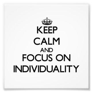 Guarde la calma y el foco en individualidad impresiones fotográficas