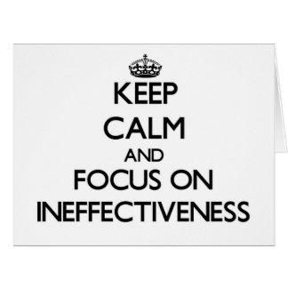 Guarde la calma y el foco en ineficacia tarjeta de felicitación grande