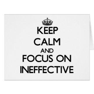 Guarde la calma y el foco en ineficaz tarjeta de felicitación grande
