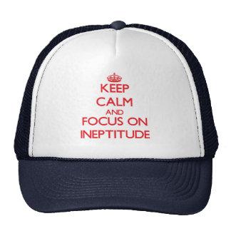 Guarde la calma y el foco en ineptitud gorros