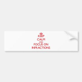 Guarde la calma y el foco en infracciones pegatina de parachoque