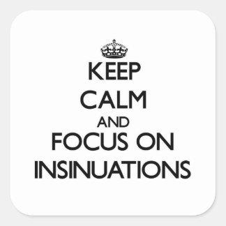 Guarde la calma y el foco en insinuaciones pegatinas cuadradas personalizadas
