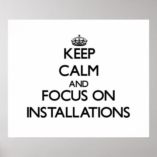 Guarde la calma y el foco en instalaciones poster