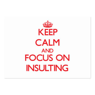 Guarde la calma y el foco en insultar plantilla de tarjeta personal