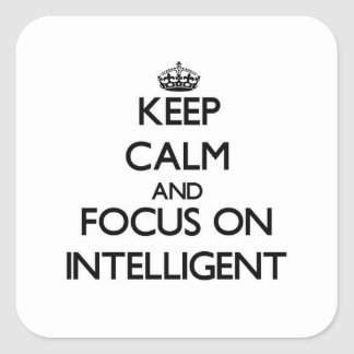 Guarde la calma y el foco en inteligente