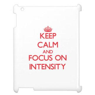 Guarde la calma y el foco en intensidad
