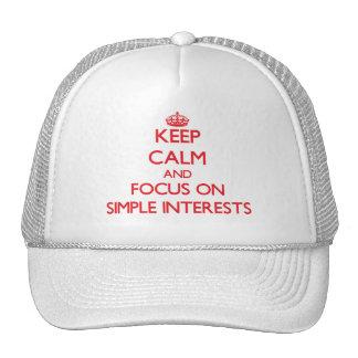 Guarde la calma y el foco en intereses simples gorras