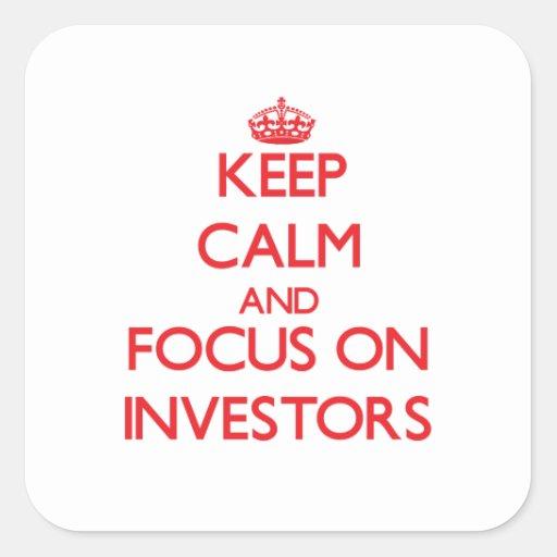Guarde la calma y el foco en inversores calcomanía cuadradas