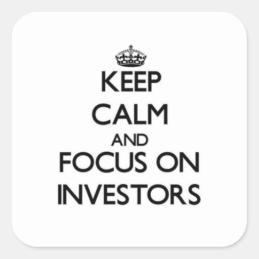 Guarde la calma y el foco en inversores calcomania cuadradas