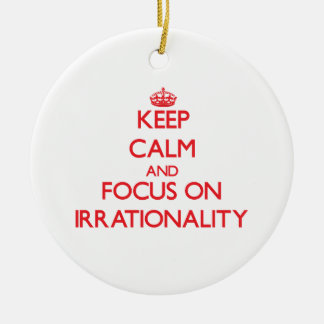Guarde la calma y el foco en irracionalidad