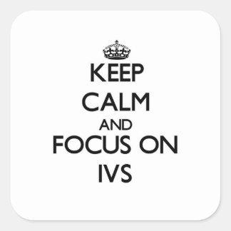 Guarde la calma y el foco en Ivs Pegatina Cuadradas Personalizada