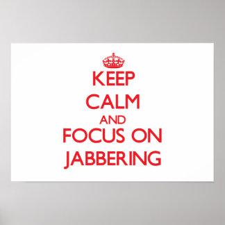 Guarde la calma y el foco en Jabbering