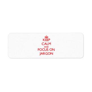 Guarde la calma y el foco en jerga etiqueta de remitente