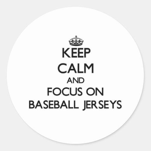 Guarde la calma y el foco en jerseys de béisbol etiquetas redondas