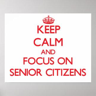 Guarde la calma y el foco en jubilados póster