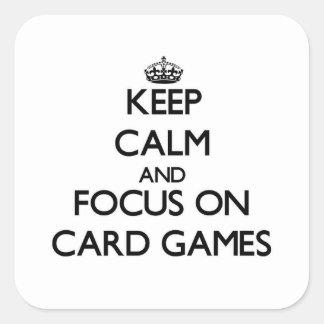Guarde la calma y el foco en juegos de tarjeta pegatina cuadrada