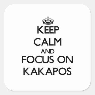 Guarde la calma y el foco en Kakapos Pegatina Cuadrada