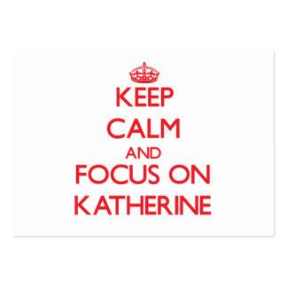Guarde la calma y el foco en Katherine Tarjetas De Visita Grandes