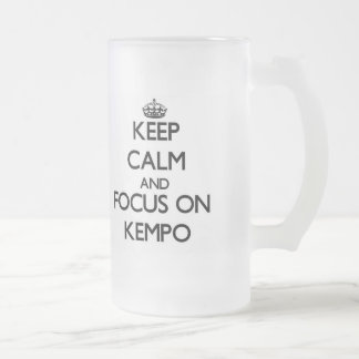 Guarde la calma y el foco en Kempo Taza De Cristal