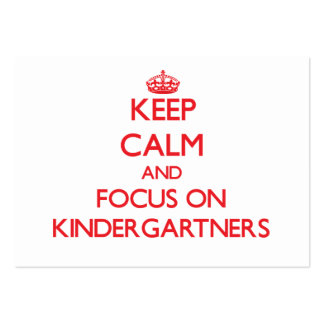 Guarde la calma y el foco en Kindergartners Tarjetas De Visita