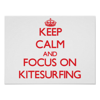 Guarde la calma y el foco en Kitesurfing Impresiones