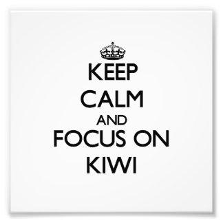 Guarde la calma y el foco en kiwi foto