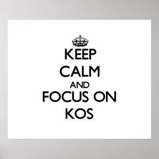 Guarde la calma y el foco en Kos Poster