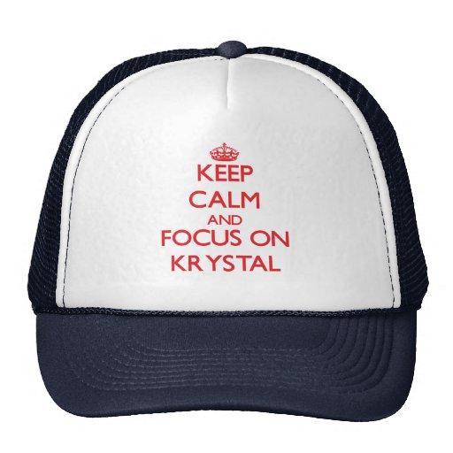 Guarde la calma y el foco en Krystal Gorras