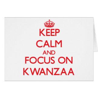 Guarde la calma y el foco en Kwanzaa Felicitación