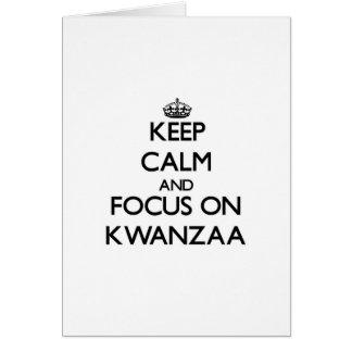 Guarde la calma y el foco en Kwanzaa Tarjeta