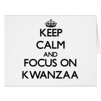 Guarde la calma y el foco en Kwanzaa Felicitaciones