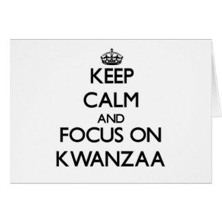 Guarde la calma y el foco en Kwanzaa Felicitacion