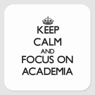 Guarde la calma y el foco en la academia calcomania cuadradas
