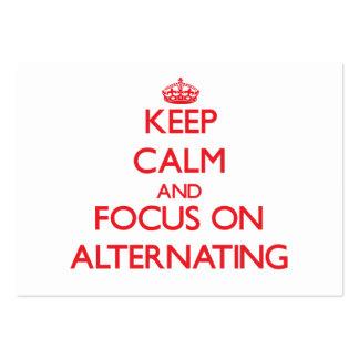Guarde la calma y el foco en la ALTERNANCIA Tarjeta De Visita