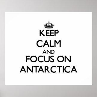 Guarde la calma y el foco en la Antártida Posters