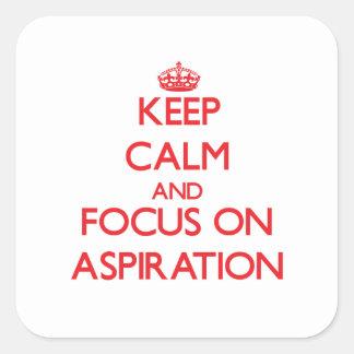 Guarde la calma y el foco en la ASPIRACIÓN