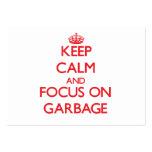Guarde la calma y el foco en la basura