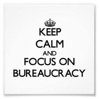 Guarde la calma y el foco en la burocracia