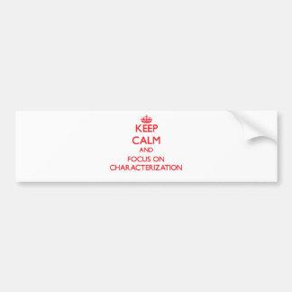 Guarde la calma y el foco en la caracterización pegatina de parachoque