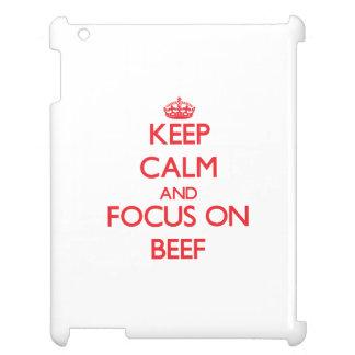 Guarde la calma y el foco en la carne de vaca