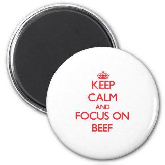 Guarde la calma y el foco en la carne de vaca iman de nevera