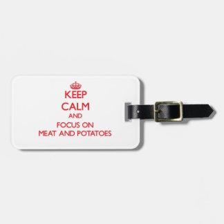 Guarde la calma y el foco en la carne y las etiqueta para equipaje