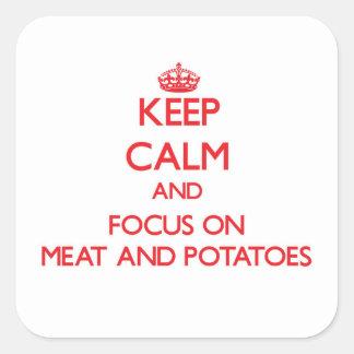 Guarde la calma y el foco en la carne y las pegatina cuadrada