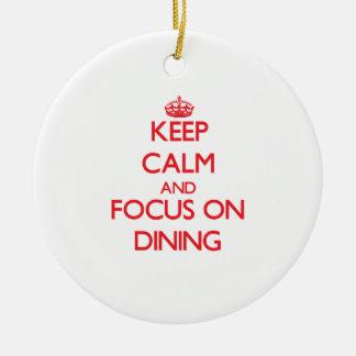 Guarde la calma y el foco en la cena adorno para reyes