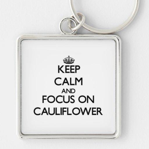 Guarde la calma y el foco en la coliflor llavero personalizado