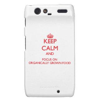 guarde la calma Y EL FOCO EN la comida orgánico Motorola Droid RAZR Carcasa