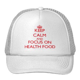 Guarde la calma y el foco en la comida sana gorro de camionero