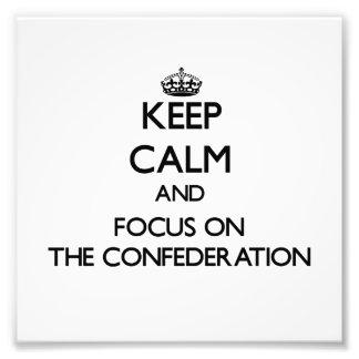 Guarde la calma y el foco en la confederación