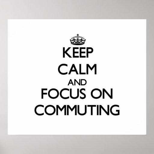 Guarde la calma y el foco en la conmutación impresiones