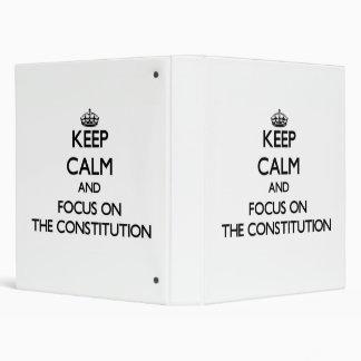 Guarde la calma y el foco en la constitución